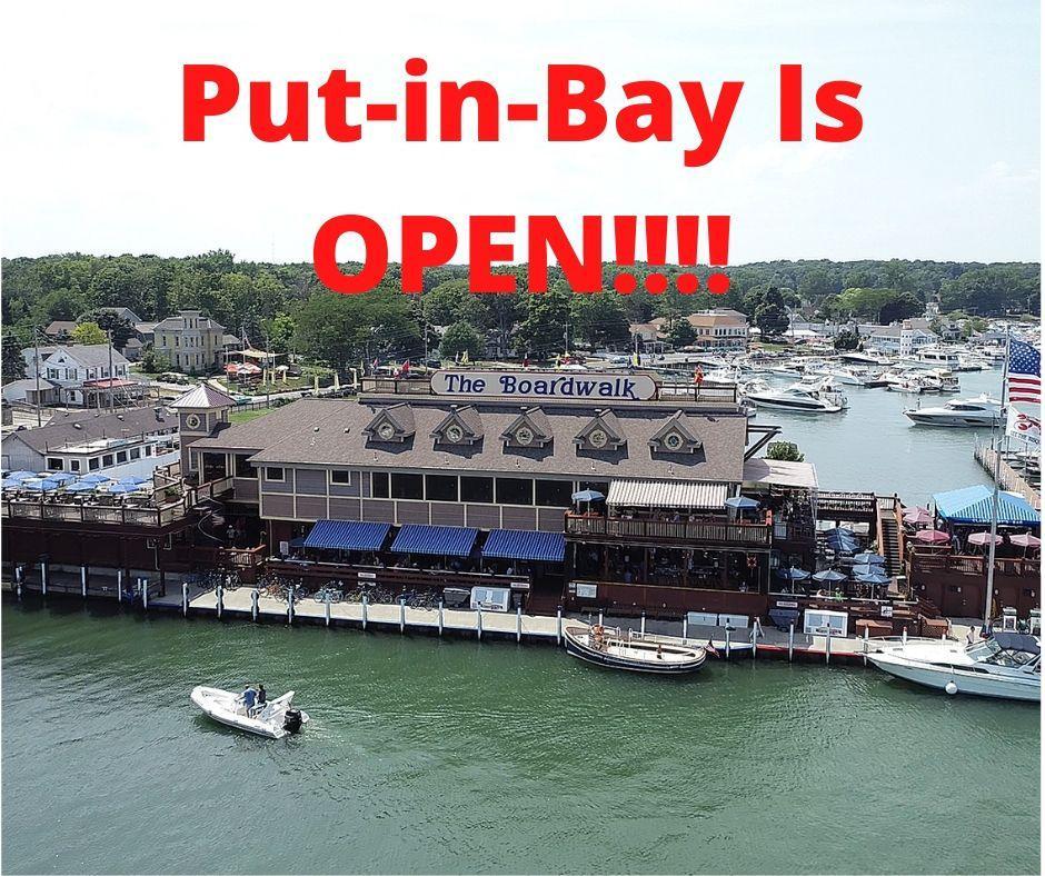 Put-in-Bay Is Open!!!